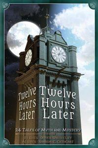 Twelve Hours Later - Sharon E Cathcart