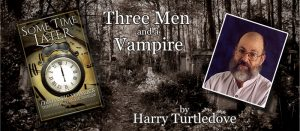 Three Men and a Vampire by Harry Turtledove