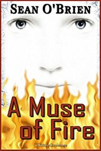 A Muse of Fire