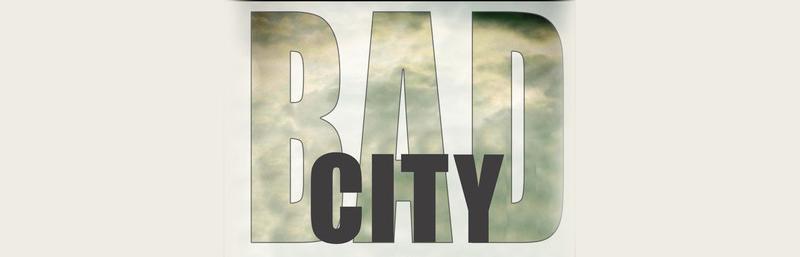 Bad City by Matt Mary